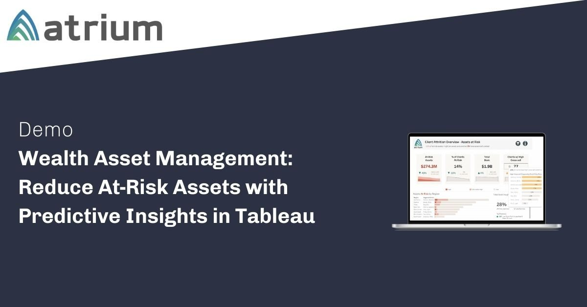 Wealth Asset Management Demo Reduce At-Risk Assets with Predictive Insights in Tableau (2)